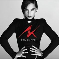Alicia Keys - Girl On Fire 2012 Track Listings 1. De Novo Adagio (Intro)  2. Brand New Me  3. When It's All Over  4. Listen To Your Heart  5. New Day  6. Girl On Fire (Inferno Version)  7. Fire We Make  8. Tears Always Win  9. Not Even The King  10. That's When I Knew  11. Limitedless  12. One Thing  13.101
