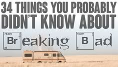 """34 Things You Probably Didn't Know About """"Breaking Bad"""""""