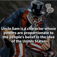"""So what, do the American people have to shout, """"I do believe in 'merica. I do, i do! """" for him to have super powers?"""