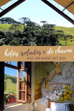 Destinos e hotéis isolados no Rio Grande Sul, onde a natureza é a grande estrela da hospedagem Rio Grande Do Sul, Outdoor Decor, Reciprocating Saw Blades, Star, Nature, Destinations