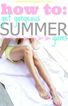 blushing basics: How To: Get Gorgeous Summer Gams + Giveaway