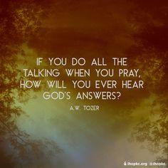 Listen, God speaks. #relationship #listen #hear #Godspeaks #pray #prayer #intercession #ihopkc