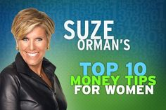 Take control of your financial future. A great place to start -- Suze Ormans top 10 tips for women (love her show -- great advice for all).