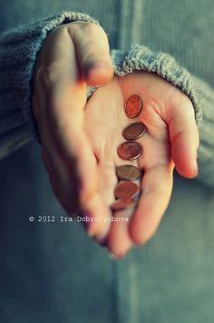 « Cette pièce de monnaie n'est vraiment à toi que si elle quitte ta main. »