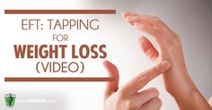 Learn how to use EFT tapping for weightloss