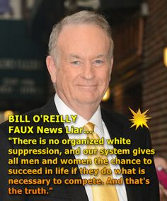 Bill O'Reilly - Republican - Tea Party