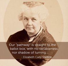 Straight path to voting~ Elizabeth Cady Stanton. Declaration Of Sentiments, Seneca Falls Convention, Elizabeth Cady Stanton, Suffrage Movement, Frederick Douglass, Girls Rules, Declaration Of Independence, Before Us, Women In History