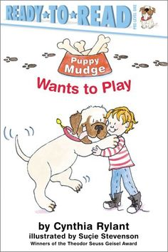 Puppy Mudge Wants to Play by Cynthia Rylant,http://www.amazon.com/dp/1416915567/ref=cm_sw_r_pi_dp_MUt9sb062KS58CZS