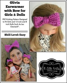 1a1c7a8eb Olivia Earwarmer with Bow Pattern for Girls and Les Cheries Dolls. Doll  Clothes ...