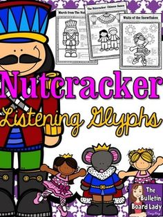 Nutcracker Listening GlyphsA glyph is a pictorial representation of data. These clever worksheets ask students to color each object or portion of the picture based on what they hear. These glyphs were designed for use with Tchaikovskys The Nutcracker and ask students to listen for 4-5 things in a piece.