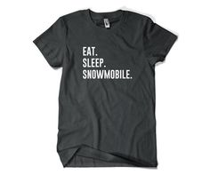 Snowmobiler Shirt-Eat Sleep Snowmobile T Shirt by SuperCoolTShirts