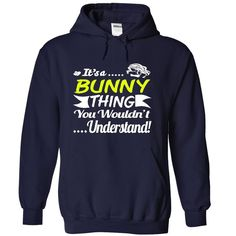 Its a BUNNY Thing- T Shirt Hoodie Hoodies YearName Birthday, Order HERE ==> https://www.sunfrog.com/Names/It-NavyBlue-31009488-Hoodie.html?8273 #bunnylovers #ilovemybunny