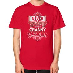 NEVER STAND GRANNY Unisex T-Shirt (on man)