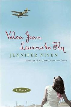 Book Babe: Velva Jean Learns to Fly by Jennifer Niven