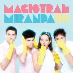 Miranda! - Magistral (2016)