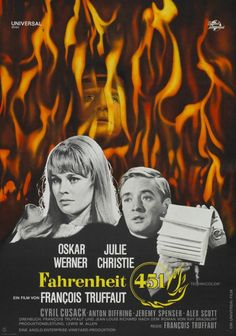 Fahrenheit 451 by Francois Truffaut, starring Oskar Werner and Julie Christie. German movie poster of the first-release 1966 Fahrenheit 451, Julie Christie, Fiction Movies, Science Fiction, Anton, Cyril Cusack, Francisco Fernandez, Cinema Posters, Movie Posters