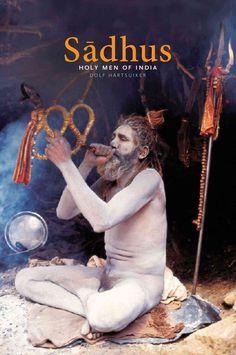 Sadhus: Holy Men of India (Paperback)