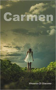 Carmen eBook: Vincenzo Di Giacomo: Amazon.it: Kindle Store