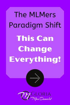 """Today I'm going to share with you...  The MLMer's Paradigm Shift.This is the """"Secret Sauce"""" of today's Network Marketer.  This shift is what has enabled me to build a team of 195 people in less than 3 months!!  Without this... struggle, frustration, discouragement.  With this... BAM!!!  The easiest possible way to build a big team FAST!"""