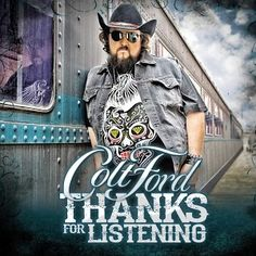 """Colt Ford's Studio Album, """"Thanks For Listening"""" features guests such as Keith Urban, Jerrod Niemann, and Willie Robertson from Duck Dynasty. Track List Thanks For Listening f… Country Rap, Country Songs, Outlaw Country, Country Quotes, Country Music Videos, Country Music Stars, Walker Hayes, Jerrod Niemann, Randy Houser"""
