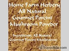Porcini Mushroom Powder, Order Now, FREE shipping in San Francisco CA - Free San Francisco SuperAds