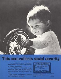 This 1970 poster powerfully makes the point that Social Security is more than a retirement program for senior citizens. Hippy Room, Boho Room, Custom Posters, Vintage Posters, John One, Public Information, Simplicity Patterns, Poster Making, This Man