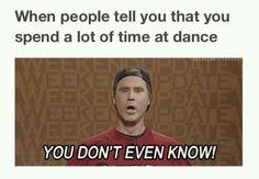 #Dance #Dancerproblems #Youdontevenknow
