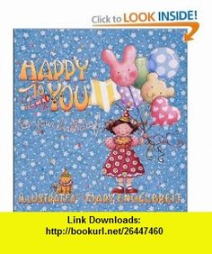 Happy To You! Its Your Birthday (9780740719769) Mary Engelbreit , ISBN-10: 0740719769  , ISBN-13: 978-0740719769 ,  , tutorials , pdf , ebook , torrent , downloads , rapidshare , filesonic , hotfile , megaupload , fileserve