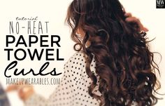 Voluminous Long #Hairstyles | No-Heat Curls Overnight With Paper-Towels