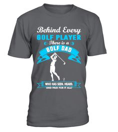 """# Golf Player There Is A Golf Dad Tshirt .  Special Offer, not available anywhere else!      Available in a variety of styles and colors      Buy yours now before it is too late!      Secured payment via Visa / Mastercard / Amex / PayPal / iDeal      How to place an order            Choose the model from the drop-down menu      Click on """"Buy it now""""      Choose the size and the quantity      Add your delivery address and bank details      And that's it!"""