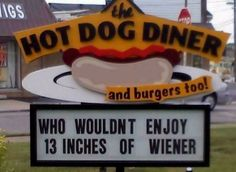 Haha thanks Liese All American Food, Funny Road Signs, Best Meat, Funny As Hell, Crazy Funny, Comedy Central, Adult Humor, Make Me Smile, Hot Dogs