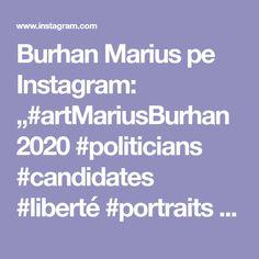 "Burhan Marius pe Instagram: ""#artMariusBurhan2020 #politicians #candidates #liberté #portraits #oilpainting #demonstration #picoftheday #pictureoftheday #dissolution…"" Marius, Portraits, Politicians, Figurative Art, My Arts, Candidates, Canvas, Instagram, Military"