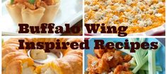 5 Buffalo Wing Inspired Dishes For Your Big Game Party #biggame #chickenwing #recipes