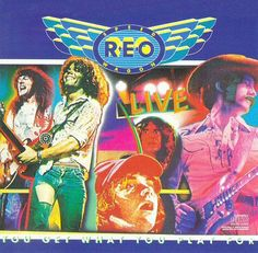 reo speedwagon live you get what you play for - Google Search