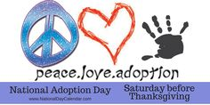 November 21, 2015 - NATIONAL ADOPTION DAY - NATIONAL STUFFING DAY