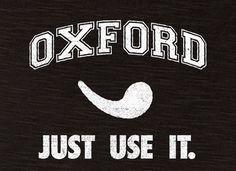 the Oxford comma.  @Ashley Purpura  HAHAHAHAHA!!!!  Can we get shirts?
