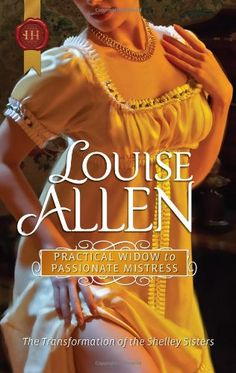 Practical Widow to Passionate Mistress by Louise Allen