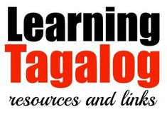 Collection of resources and links for anyone interested in learning this beautiful language. Tagalog Words, 10 Year Plan, Parol, Filipino Culture, Language Lessons, First Language, Philippines Travel, Word Of The Day, How To Better Yourself