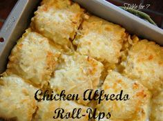 Table for 7:  Chicken Alfredo Roll Ups