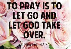 Let go and let God!!!