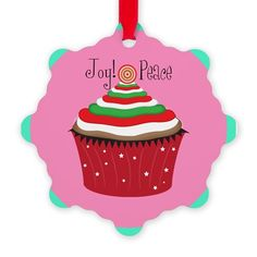 Joy And Peace Cupcake Ornament on CafePress.com