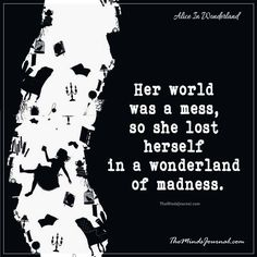 As Lost As Alice. As Mad as the Hatter, Tattoo, As Lost As Alice. As Mad as the Hatter.the best of Alice in Wonderland quotes (my way). i Love these Quotes you would love them too. Alice In Wonderland Tattoo Quotes, Alice In Wonderland Clipart, New Quotes, True Quotes, Inspirational Quotes, Film Quotes, Qoutes, Motivational, We All Mad Here