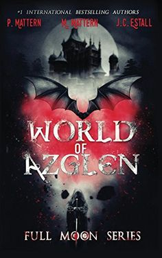 World of Azglen (Full Moon Series Book 1) by P. Mattern http://www.amazon.com/dp/B017RLN39O/ref=cm_sw_r_pi_dp_wJkJwb06KAVXA