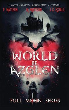 World of Azglen (Full Moon Series Book 1) by P. Mattern http://www.amazon.com/dp/B017RLN39O/ref=cm_sw_r_pi_dp_wJkJwb06KAVXA