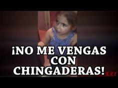 Niña discute con su madre - ¡ No me vengas con chingaderas ! - YouTube