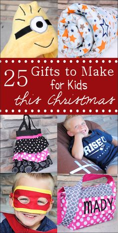 25 Gifts to Make for Kids this Christmas Season! #homemade  #gifts #kids #frugal #minions