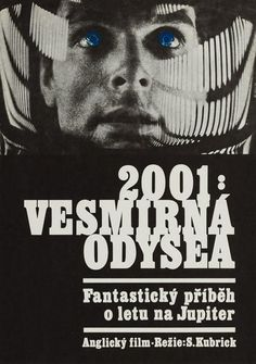 A Space Odyssey 1970 Original Czech Republic Movie Poster Stanley Kubrick Keir Dullea - # hilarious link Sci Fi Movies, Hd Movies, Film Movie, 2001 A Space Odyssey, Dog Whistle, Classic Movie Posters, Hero Movie, Video Film, Stanley Kubrick