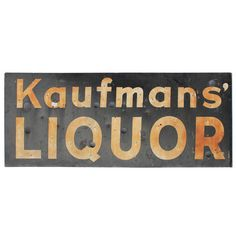 """Vintage Porcelain """"Liquor"""" Sign 