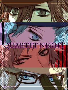 Quartet night - Kotobuki Reiji, Mikaze Ai, Kurosaki Ranmaru and Camus