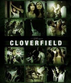 Cloverfield...Great Movie!